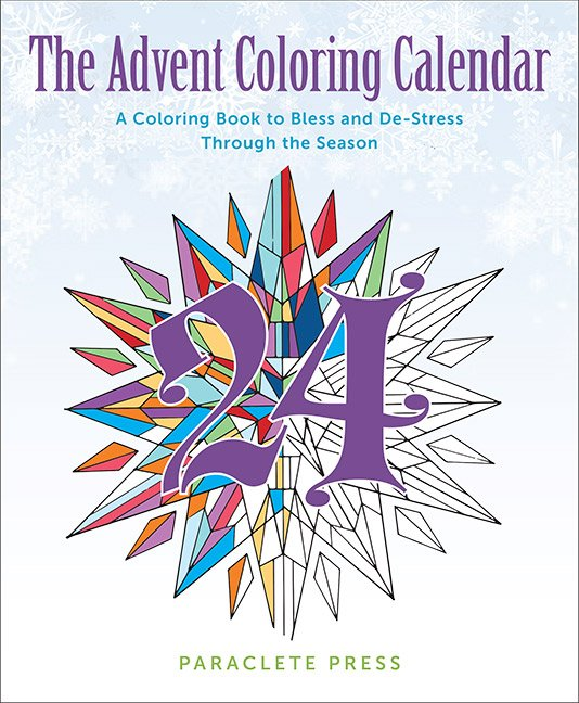 Advent Coloring Calendar: A Colouring Book to Bless and De-Stress Through the Season