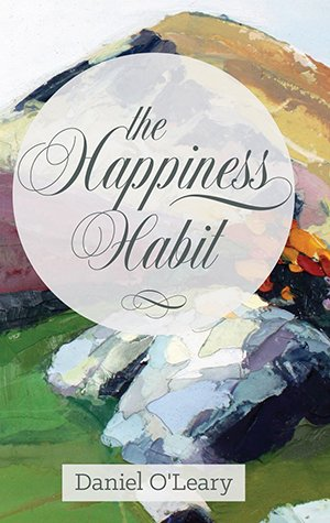 "Happiness Habit: A ""Little Book"" Guide to Your True Self"