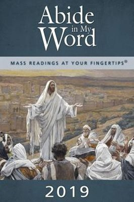Abide in My Word 2019: Mass Readings at Your Fingertips