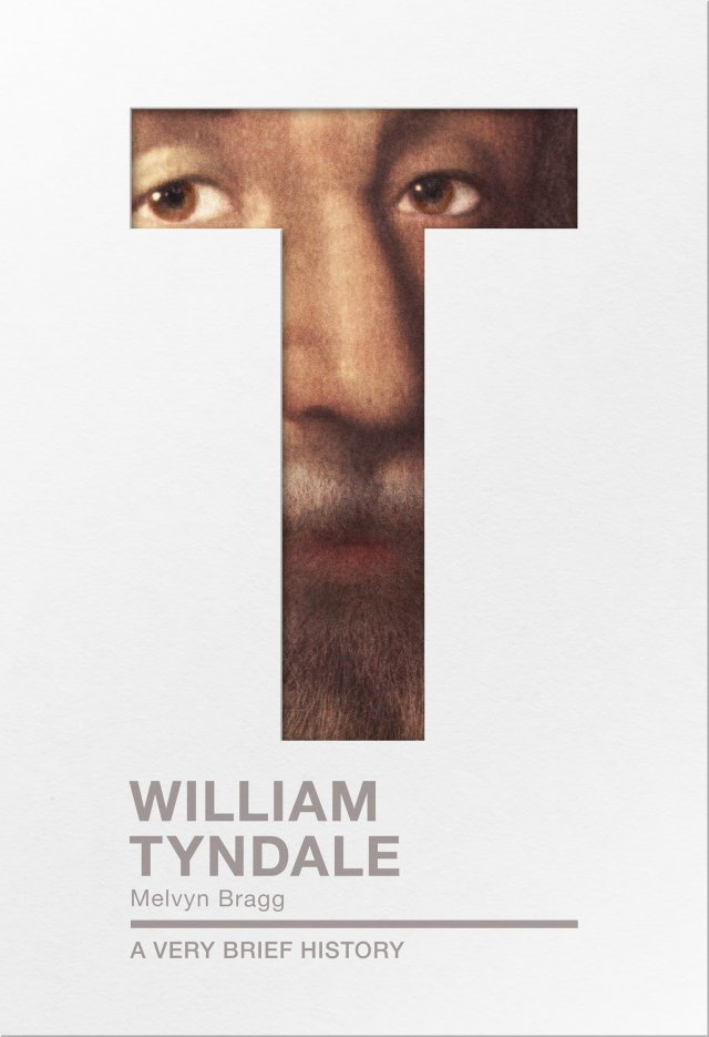 William Tyndale: A very brief history (paperback)
