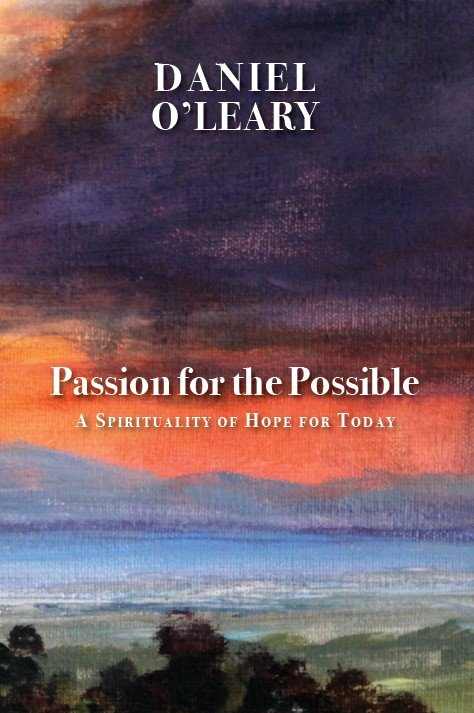 Passion for the Possible: A Spirituality of Hope for the New Millennium