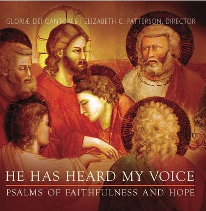 He Has Heard My Voice: Psalms of Faithfulness and Hope CD