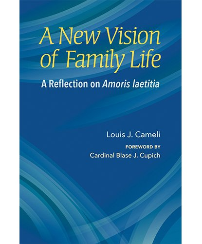 A New Mission of Family Life: A Reflection on Amoris Laetitia