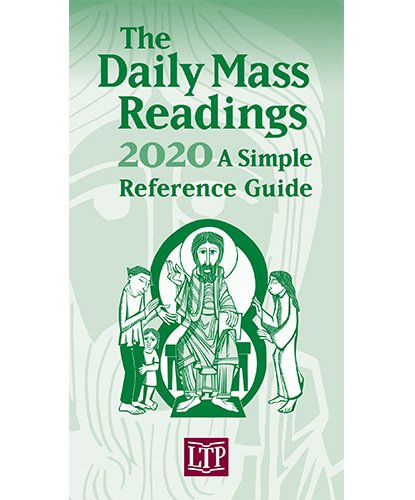 Daily Mass Readings 2020: A Simple Reference Guide