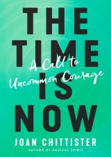 Time is Now: A Call to Uncommon Courage