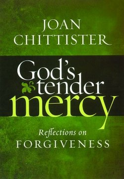God's Tender Mercy Reflections on Forgiveness