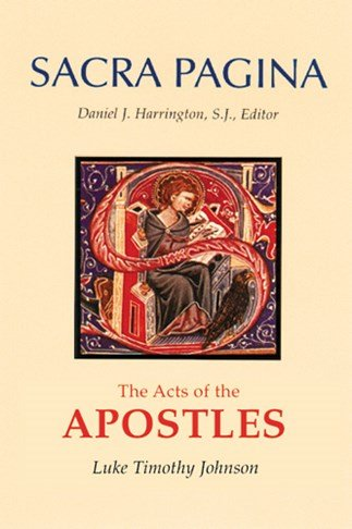 Acts of the Apostles: Sacra Pagina Volume 5 Hardcover