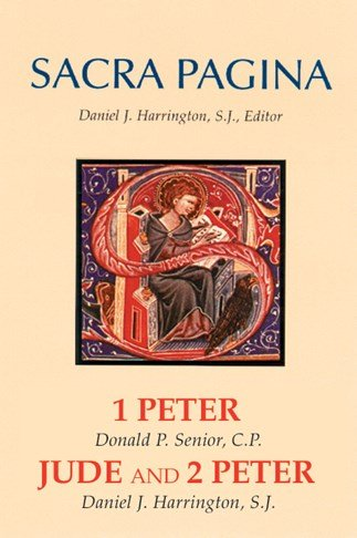 1 Peter, Jude and 2 Peter: Sacra Pagina Volume 15 Hardcover