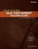 Catholic Youth Bible Old Testament Teacher Guide