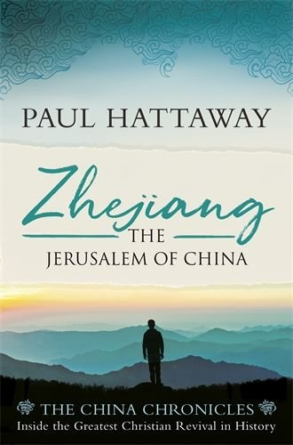 Zhejiang: The Jerusalem of China - The China Chronicles Volume 3