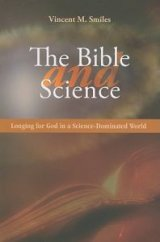 Bible and Science: Longing for God in a Science-Dominated World