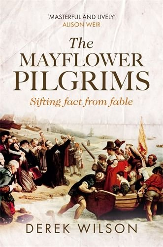 Mayflower Pilgrims: Sifting Fact from Fable