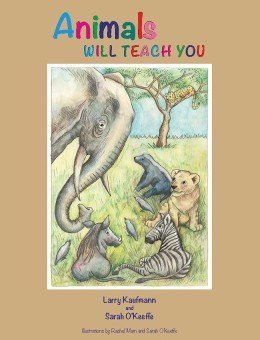 Animals Will Teach You
