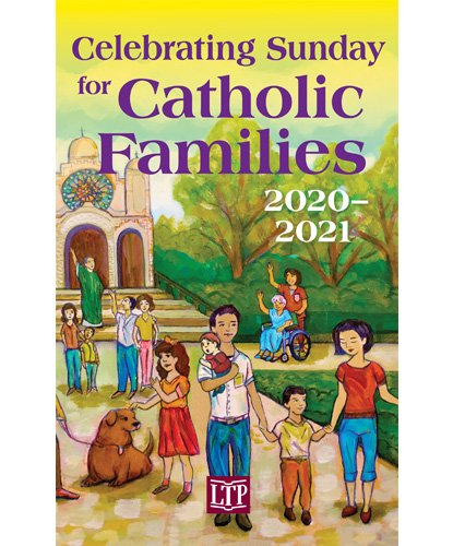 Celebrating Sunday for Catholic Families 2020 - 2021