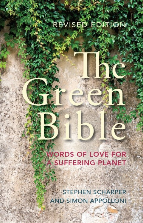 Green Bible: Words of Love for a Suffering Planet Revised Edition