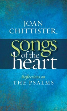 Songs of the Heart Reflections on the Psalms