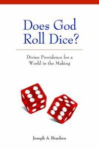 Does God Roll Dice? Divine Providence for a World in the Making