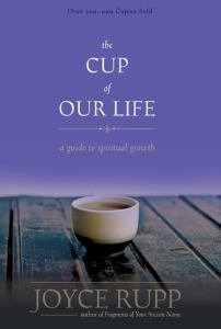 Cup of Our Life: A Guide to Spiritual Growth Revised Edition