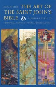 Art of The Saint Johns Bible Vol 3 A Reader's Guide to Historical Books, Letters and Revelation