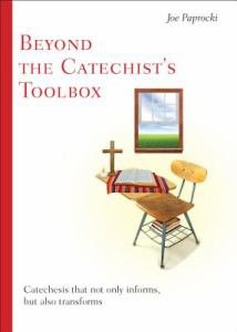 Beyond the Catechists Toolbox