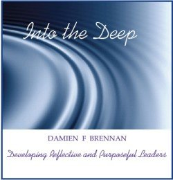 Into the Deep: Developing Purposeful and Reflective Leaders