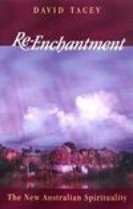 Re-Enchantment : The New Australian Spirituality