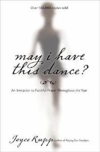 May I Have This Dance? : An Invitation to Faithful Prayer Throughout the Year
