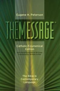 The Message: Catholic/ Ecumenical Edition Paperback