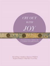Cry Out with Joy Christmas, Triduum, Solemnities, and Other Celebrations Music Book