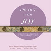 Cry Out with Joy Christmas, Triduum, Solemnities, and Other Celebrations, Revised Grail Lectionary Psalms CD