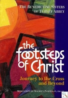Footsteps of Christ - Journey to the Cross and Beyond Book