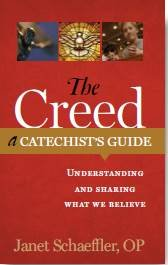 The Creed: A Catechist's Guide: Understanding and Sharing What We Believe