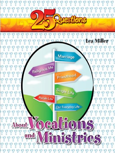 25 Questions about Vocations and Ministries