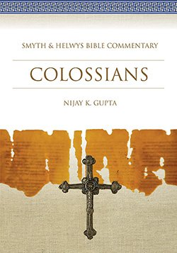 Colossians (Smyth and Helwys Bible Commentary)