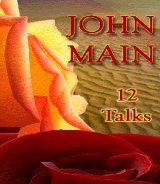 12 Talks by John Main 2 CD Set