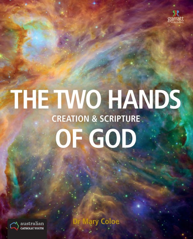 Two Hands of God: Creation and Scripture Biblical Literacy Series