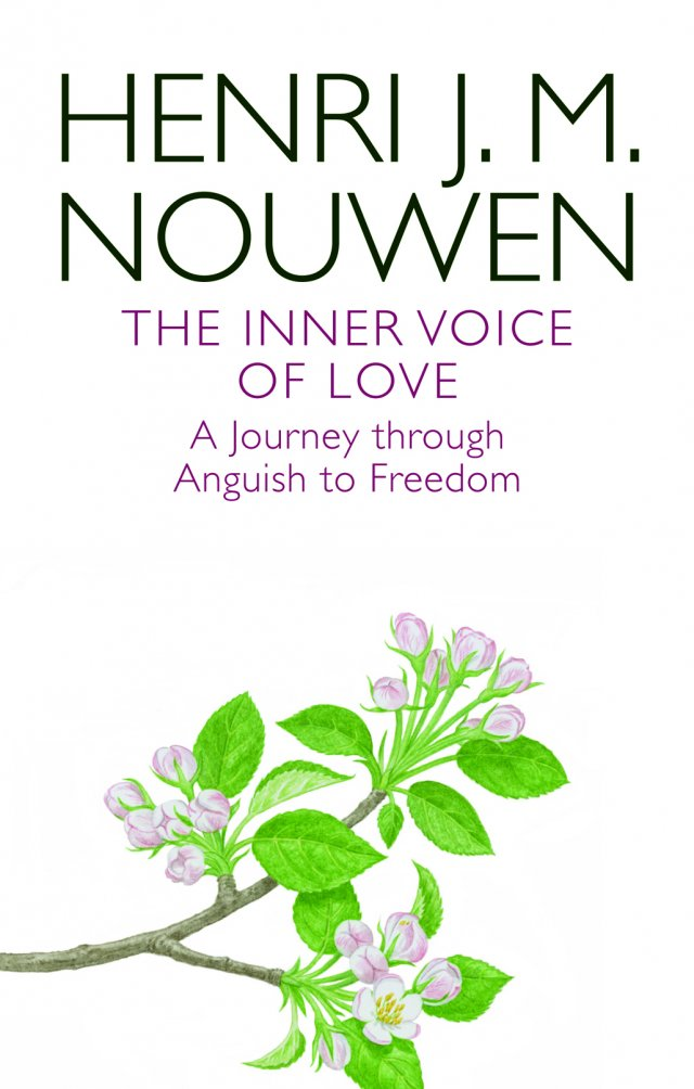 Inner Voice of Love A Journey Through Anguish to Freedom