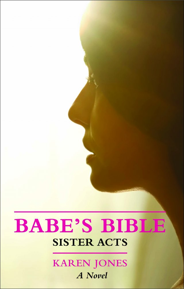 Babe's Bible: Sister Acts