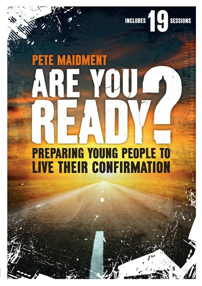 Are you Ready? Preparing Young People to Live their Confirmation