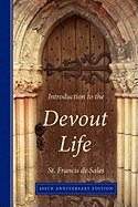 Introduction to the Devout Life, 400th Anniversary Edition