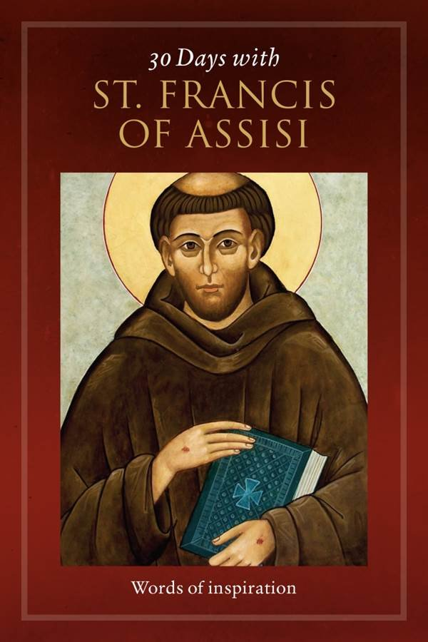 30 Days with St Francis of Assisi - Words of Inspiration