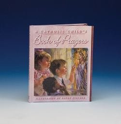 A Catholic Child's First Prayer Book