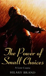 Power of Small Choices A Lent Course based on The Shawshank Redemption and Babette's Feast