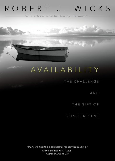 Availability: The Challenge and the Gift of Being Present