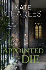 Appointed To Die Book of Psalms Mysteries Book 3