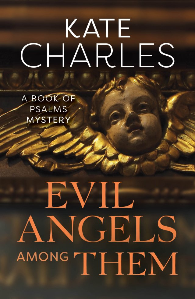 Evil Angels Among Them Book of Psalms Mysteries Book 5