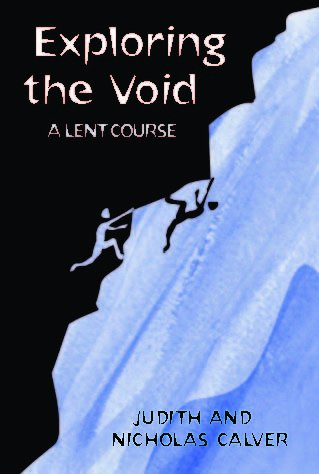 Exploring the Void A Lent Course based on Touching the Void