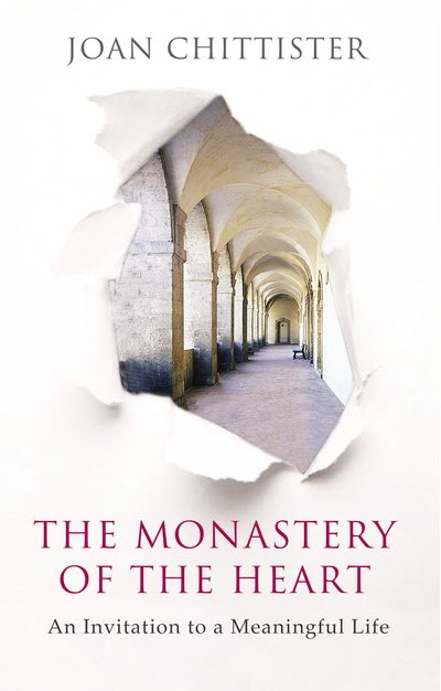 Monastery of the Heart: An Invitation to a Meaningful Life