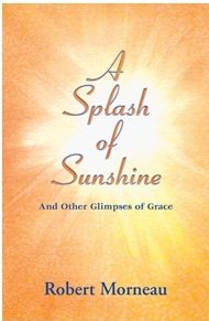 A Splash of Sunshine and Other Glimpses of Grace