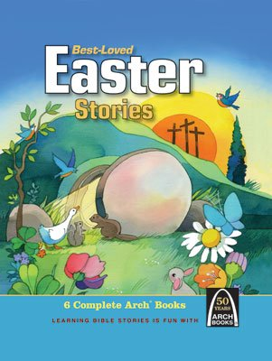 Arch Book: Best Loved Easter Stories
